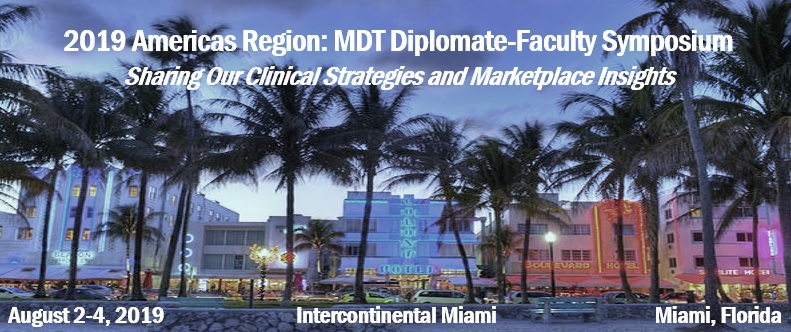 2019 Americas Region: MDT Diplomate-Faculty Symposium